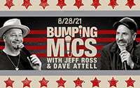 Bumping Mics with Jeff Ross & Dave Attell (8/28/21)